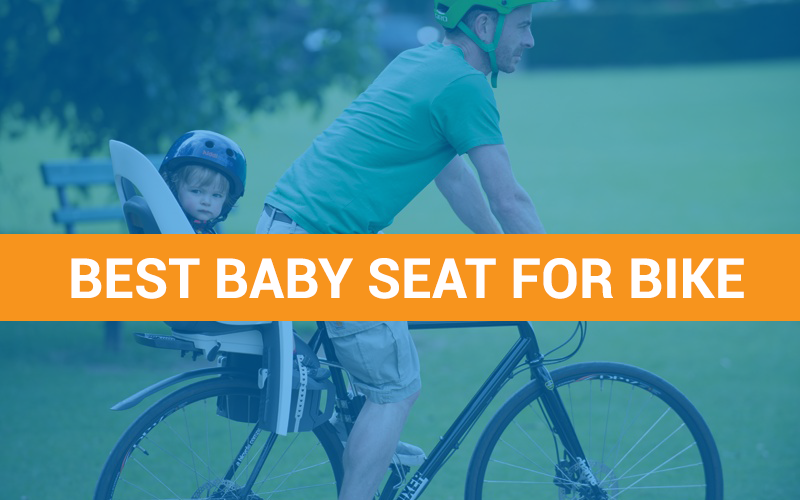 Best Baby Seat for Bike