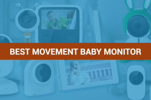 Best Movement Baby Monitor