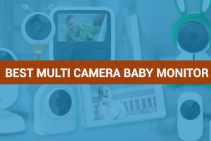 Best Multi Camera Baby Monitor