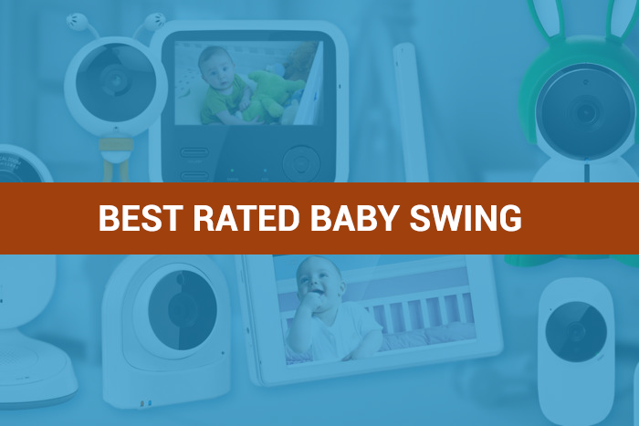 Best Rated Baby Swing