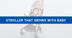 Stroller that Grows with Baby